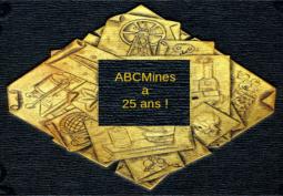 ABCMines a 25 ans