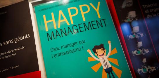 HAPPY MANAGEMENT Osez manager par l'enthousiasme