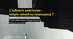 L'industrie américaine : simple rebond ou renaissance ?