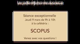 Séance exceptionnelle : petit déj Scopus