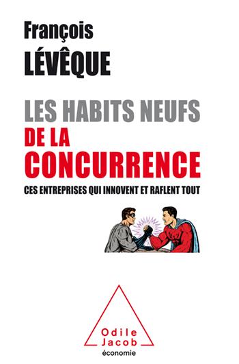 Les Habits neufs de la concurrence