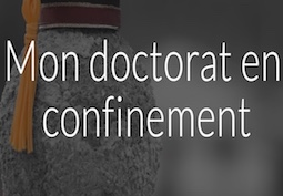 Mon doctorat en confinement