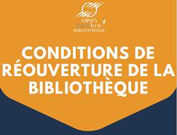 Conditions de réouverture de la bibliothèque